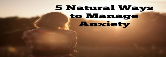 Post image of 5 Natural Ways to Manage Anxiety