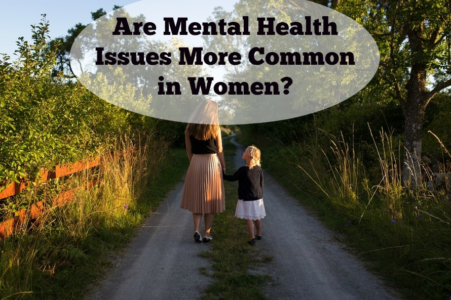 Are Mental Health Issues More Common in Women