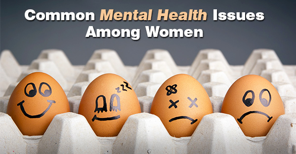 Post image of Common Mental Health Issues Among Women